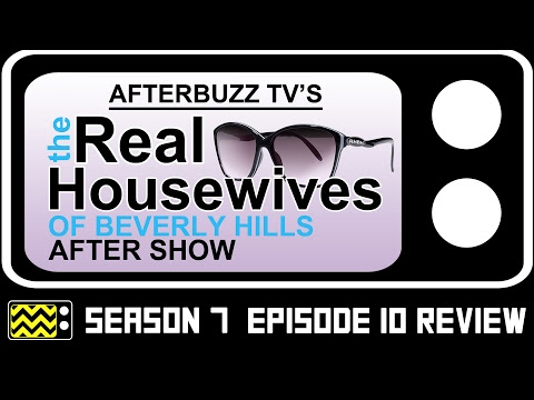 Weekly Share: #RHOBH (Season 7) Episodes 10 and 11 Recaps