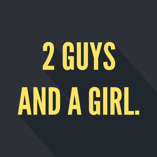 2 Guys And A Girl | Twitter Fingers by TheXDExperience
