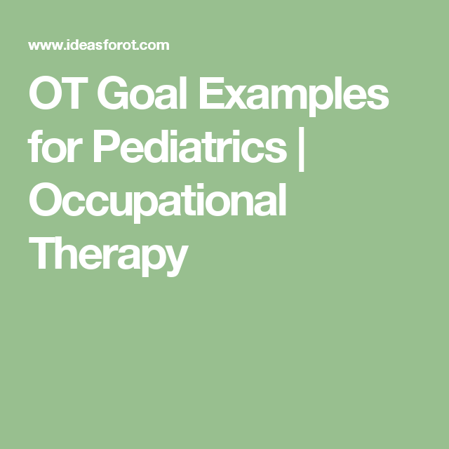 Occupational Therapy Feeding Goals Examples