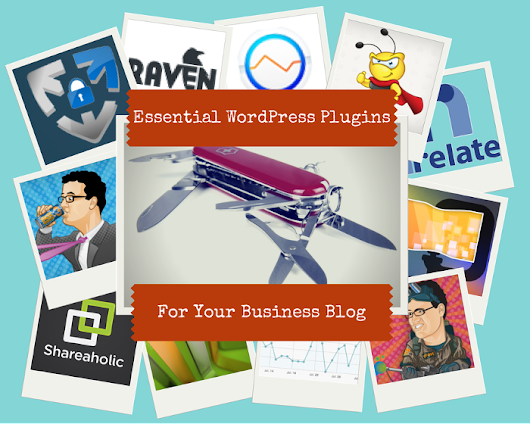 12.5 Essential WordPress Plugins For Your Business Blog | My Local Business Online