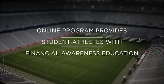 Online Program Provides Student-Athletes with Financial Awareness Education