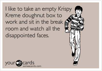 Image: I like to take an empty Krispy Kreme doughnut box to work and sit ...