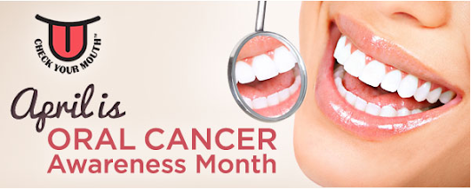 April is Oral Cancer Awareness Month - Burns Family Dentistry