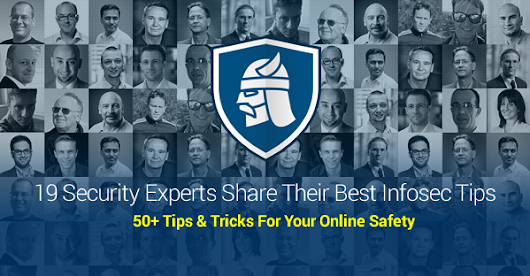 50+ Internet Security Tips & Tricks from Top Experts - Heimdal Security Blog