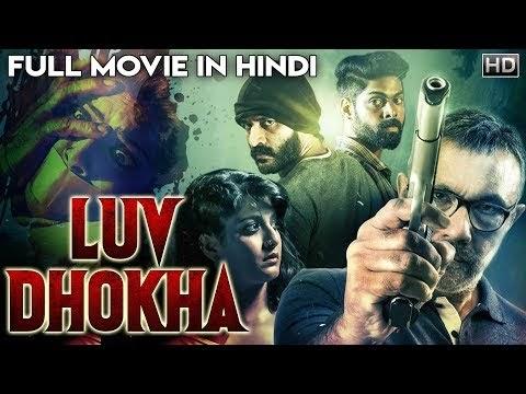 Luv Dhokha Hindi Dubbed Movie