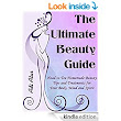 The Ultimate Beauty Guide: Head to Toe Homemade Beauty Tips and Treatments For Your Body, Mind and Spirit - Kindle edition by Adi Atar. Health, Fitness & Dieting Kindle eBooks @ Amazon.com.