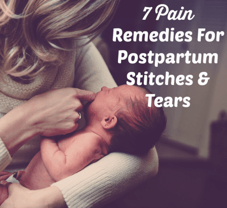 7 Pain Relief Options for Stitches after Childbirth - Trimester Talk