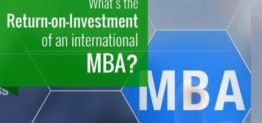 What's the Return-On-Investment of an international MBA?