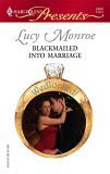 Blackmailed Into Marriage (Harlequin Presents)