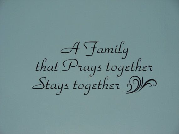 I Love The Bible A Family That Prays Together Stays Together