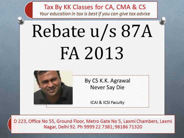 Rebate u/s 87A. Benefit of tax to few