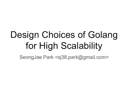Design choices of golang for high scalability