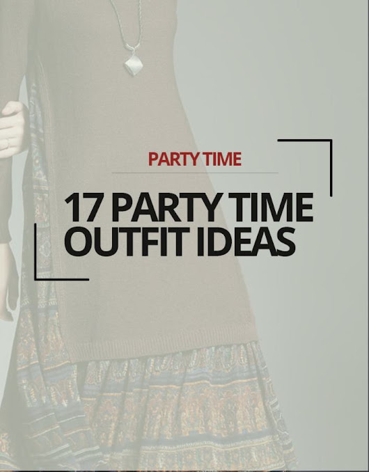 17 Party Time Outfit Ideas - trendstutor