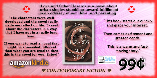 BLOG POST ➣ Today's Featured .99¢ Kindle Book Is Out ➣ Love and Other Hazards @ClaudiaRiess