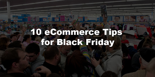 10 eCommerce Tips for Black Friday | AuComm