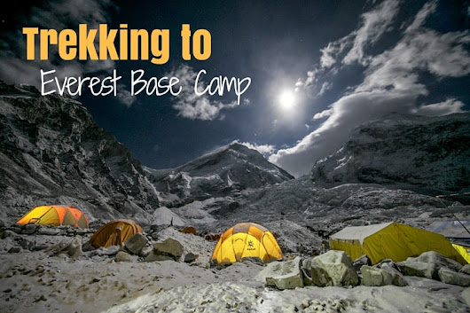 TREKKING TO EVEREST BASE CAMP | Best Life in the World | Travel, Adventure & Happiness