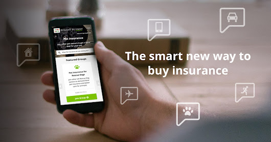 Discover the smart new way to buy insurance with