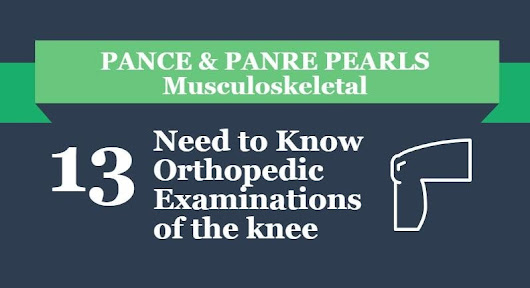 Special Examinations of the Knee - Smarty PANCE