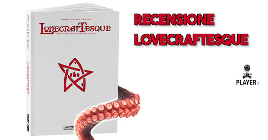 Recensione: Lovecraftesque - Player.it
