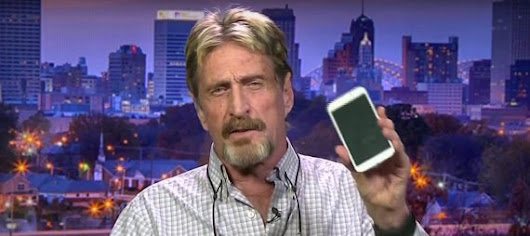 You should be concerned that your phone may be snooping on you according to John McAfee - Technojunkyard