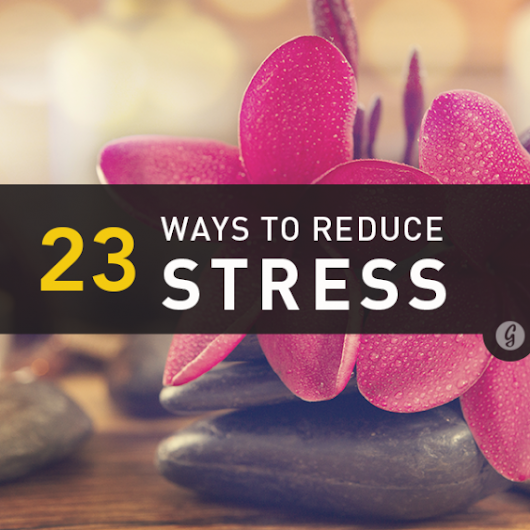 23 Science-Backed Ways to Reduce Stress Right Now