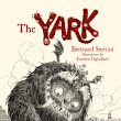Review: The Yark by Bertrand Santini