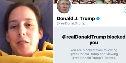 Trump Just Blocked a Woman With Stage 4 Cancer For Tweeting Her Opposition to GOP Health Care Plan - IR.net