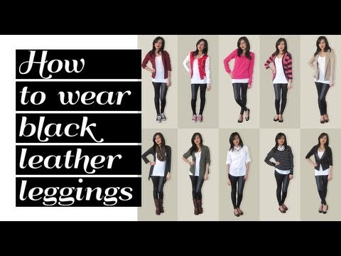 Lookbook: How to wear black leather leggings 10 outfit ...
