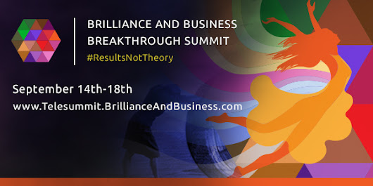 Brilliance and Business Breakthrough Summit Sign up