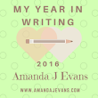 My Year in Writing 2016 - Here's What I Wrote