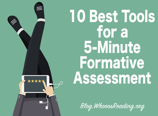 10 Best Tools for a 5-Minute Formative Assessment