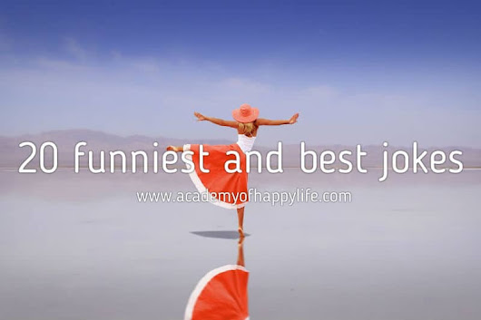 20 funniest and best jokes! - Academy of happy life