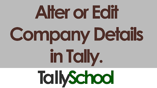How to Alter or Edit Company Details in Tally