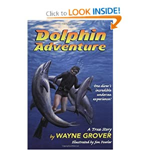 Dolphin Adventure:: A True Story