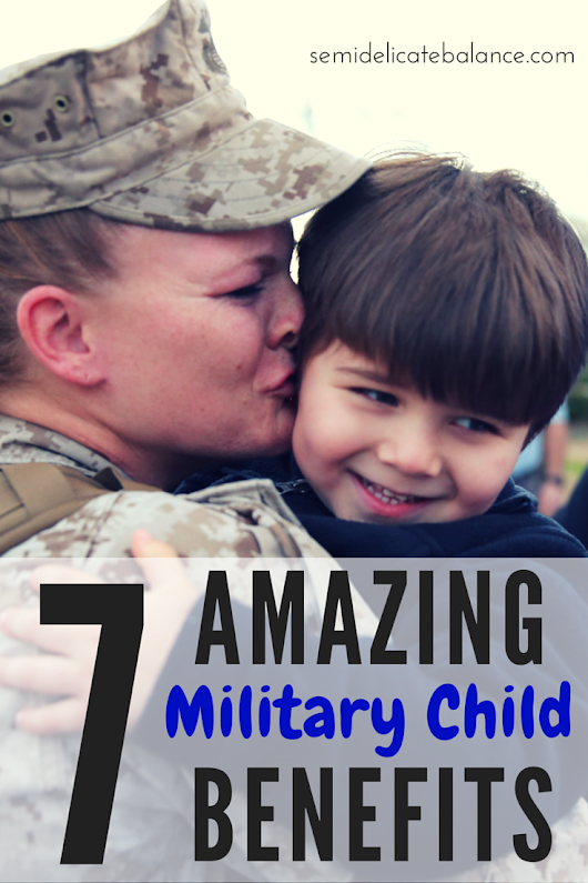 7 Amazing Military Child Benefits