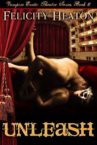Unleash (V.E.T Vampire Romance Series Book 6) by Felicity Heaton