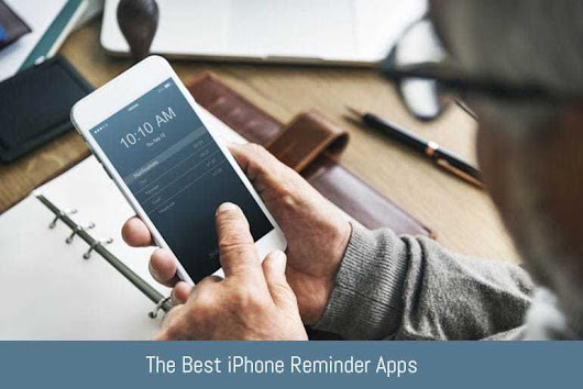 The Best iPhone Reminder Apps