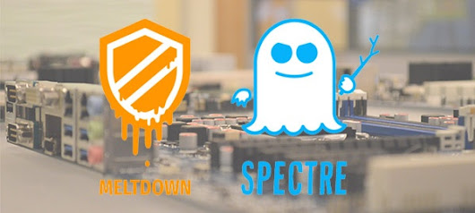 Meltdown & Spectre – What You Should Know & What You Should Do