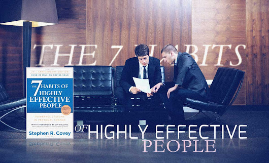 The 7 Habits of Highly Effective People, by Stephen Covey