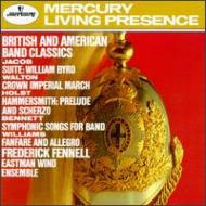 British & American Band Classics: Fennell / Eastman Wind Ensemble