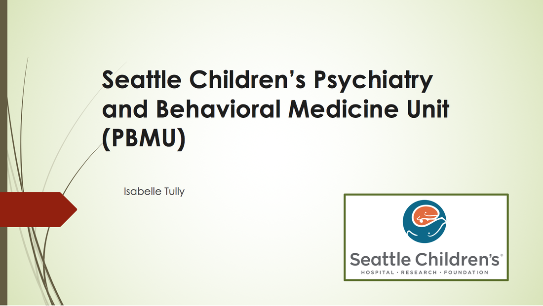 Seattle Children S Psychiatry And Behavioral Medicine Unit Uw Honors