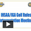 IHSAAIGA Golf Rules