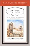 The Great Bridge: The Epic Story of the Building of the Brooklyn Bridge, by David McCullough