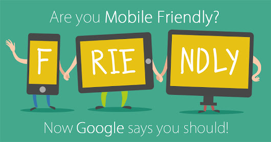 Mobile Friendliness: Now a Deciding Factor for Google Ranking