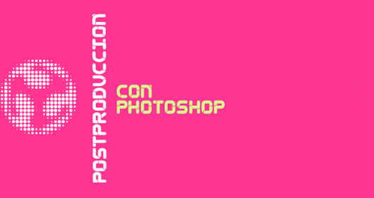 EscueLaB #POSTPRODUCCION con Photoshop