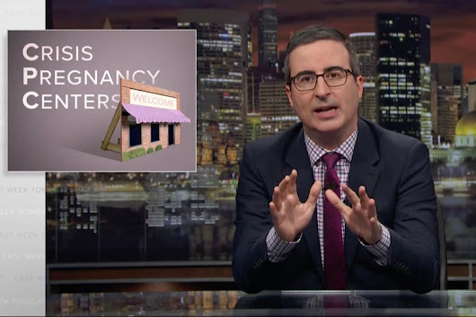"Watch John Oliver Open His Own ""Crisis Pregnancy Center"""