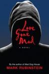 Love Gone Mad by Mark Rubinstein