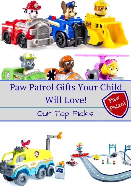 Paw Patrol Christmas Gifts Your Child Will Love - Our Top Picks!