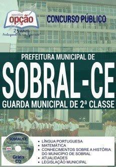 Apostila Prefeitura de Sobral (CE) Guarda Municipal (Impressa-Digital