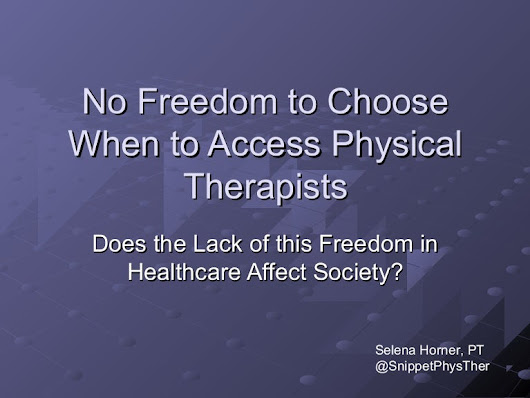 No Freedom When it Comes to Accessing Physical Therapists